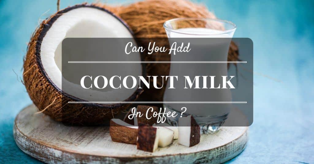 coconut-milk-in-coffee-cover
