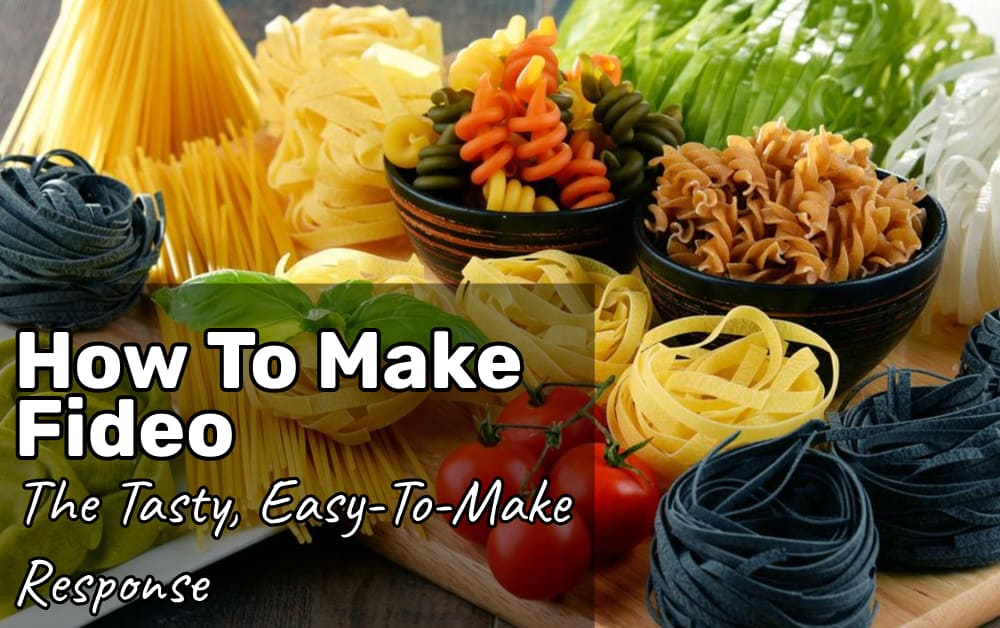 How To Make Fideo