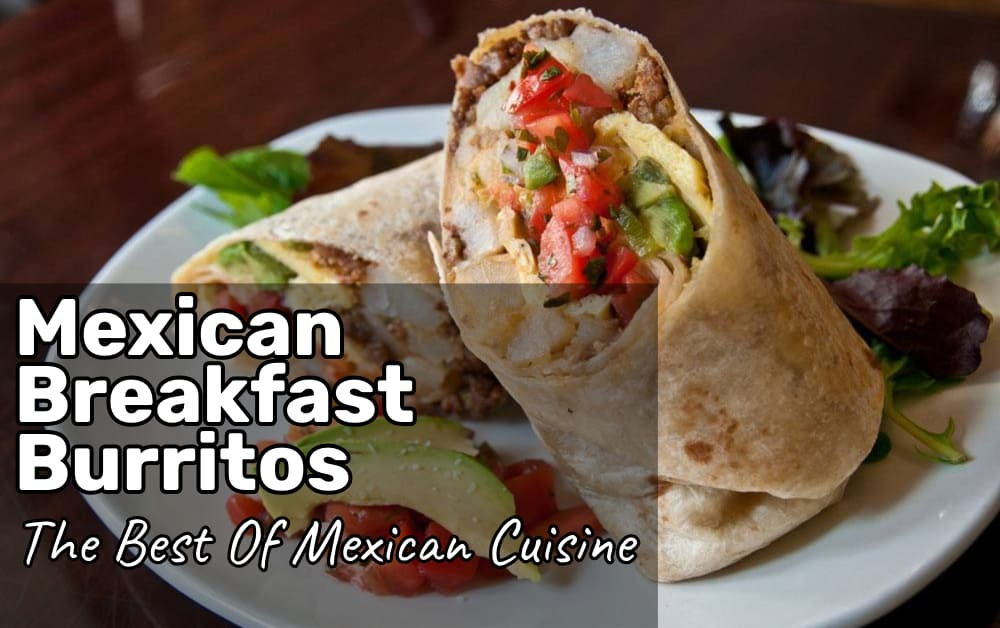 Mexican Breakfast Burritos Recipes