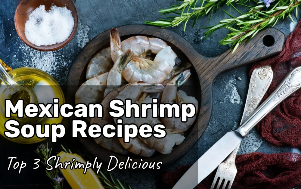 Mexican Shrimp Soup Recipes