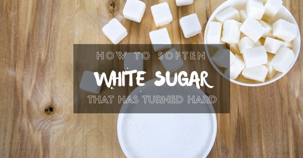 3 Easy Options On How To Soften White Sugar That Has Turned Hard